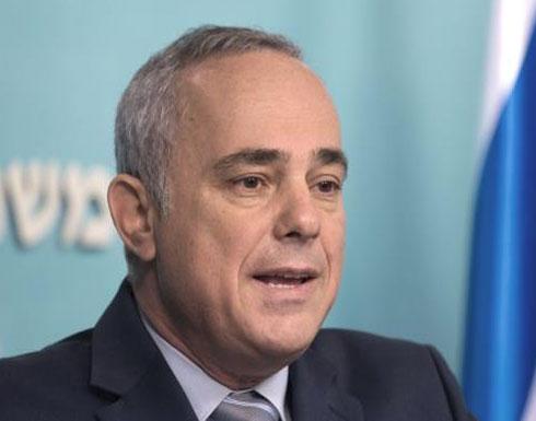 """وزير إسرائيلي: استهداف البنى التحتية من سورية أو لبنان """"إعلان حرب"""""""