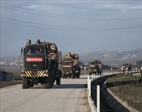تركيا ترسل تعزيزات عسكرية إضافية إلى نقاط المراقبة بإدلب