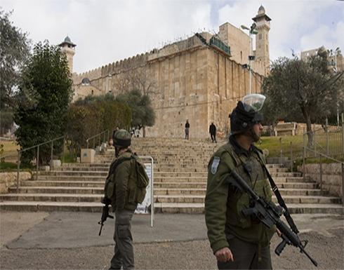 الجيش الإسرائيلي يغلق الحرم الإبراهيمي لمدة 10 أيام