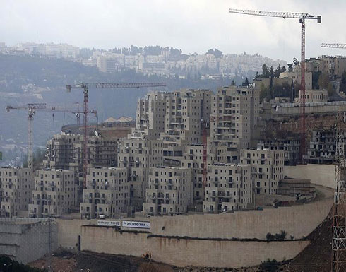 إسرائيل ستصادق على بناء ألفي وحدة استيطانية جديدة بالضفة