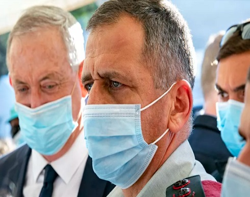 رئيس الأركان الإسرائيلي كوخافي يدخل مجددا للحجر الصحي بسبب كورونا