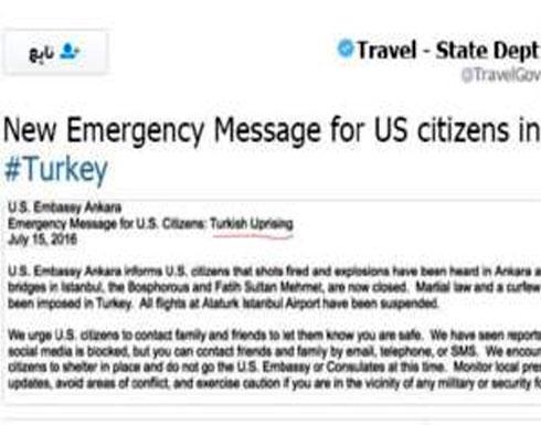 """السفارة الأمريكية بتركيا تصف الانقلاب في بدايته """"بالانتفاضة"""""""