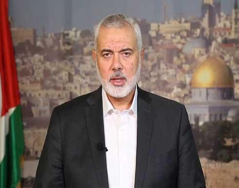 هنية: أبلغنا الاحتلال الاسرائيلي أننا من سيحدد قواعد الاشتباك