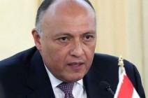 شكري: سد النهضة سيهدد حياة أكثر من 150 مليون مصري وسوداني