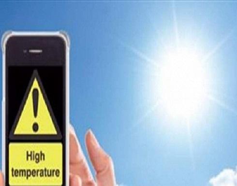 انتبهوا.. ارتفاع درجات الحرارة يؤثر أيضاً على بطارية وشاشة هاتفكم