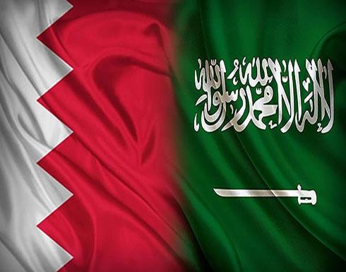 البحرين: السعودية ستبقى دولة العدالة والقيم والمبادئ