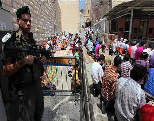 """بمناسبة عيد """"العرش"""".. الجيش الإسرائيلي يغلق أحياء بالخليل"""