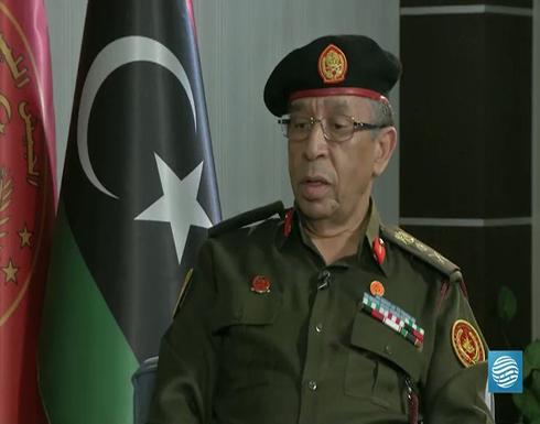 رئيس الأركان الليبي: تركيا ساندتنا بتحرير طرابلس