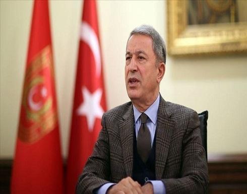 أكار: قواتنا ستواصل أنشطتها برا وبحرا وجوا لحماية تركيا وشعبها