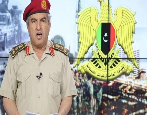 الجيش الليبي: لا يمكن التفاهم مع الميليشيات إلا بالقضاء عليها