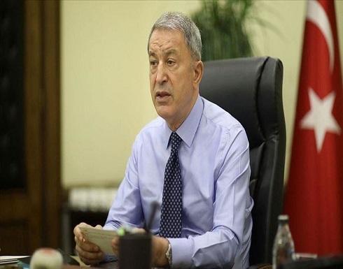 أكار: الجيش التركي يتحمل مسؤلياته شرق المتوسط ويؤيد الحوار