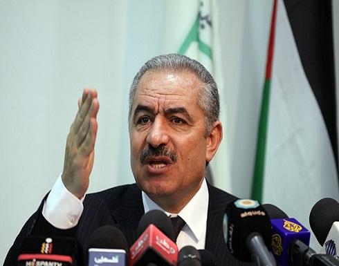 """اشتية يشكل لجنة خاصة لتنفيذ """"تعليق الاتفاقيات"""" مع الاحتلال"""