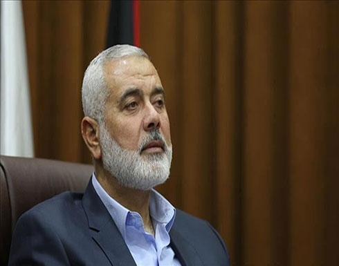 هنية: لا نعارض إقامة دولة على حدود 1967 لكن لن نعترف بالاحتلال