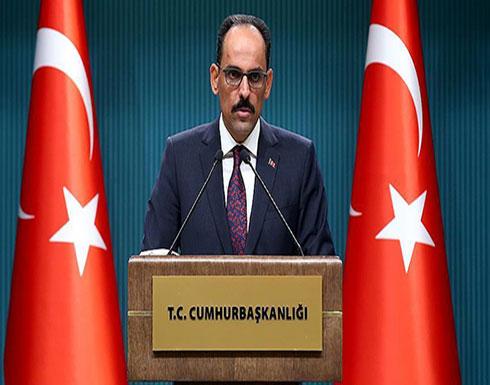 """الرئاسة التركية : الهجوم على """"إدلب""""  يقوض العملية  السياسية  في سوريا"""