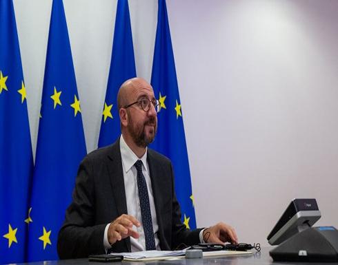 الفيروس يتسلل لرئيس المجلس الأوروبي.. والقمة تتأجل